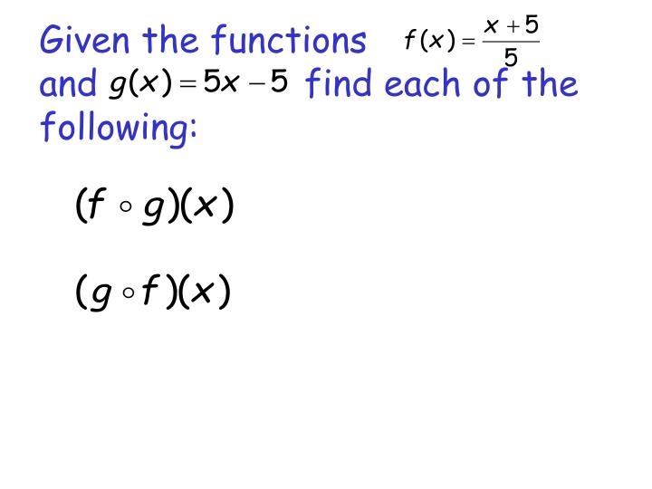 Given the functions