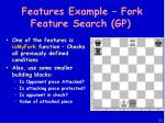features example fork feature search gp