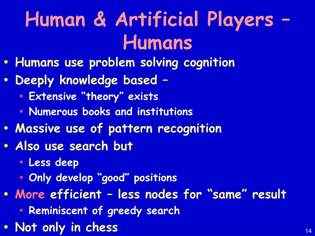 Human & Artificial Players – Humans