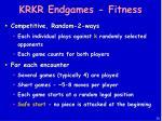 krkr endgames fitness