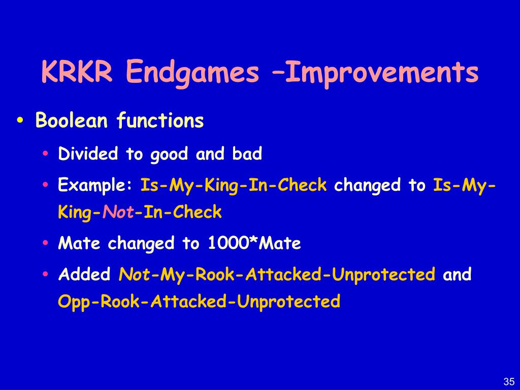 KRKR Endgames –Improvements