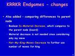 krrkr endgames changes42