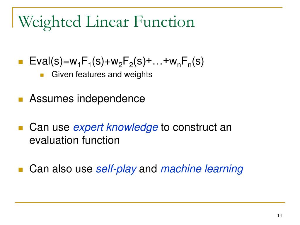 Weighted Linear Function