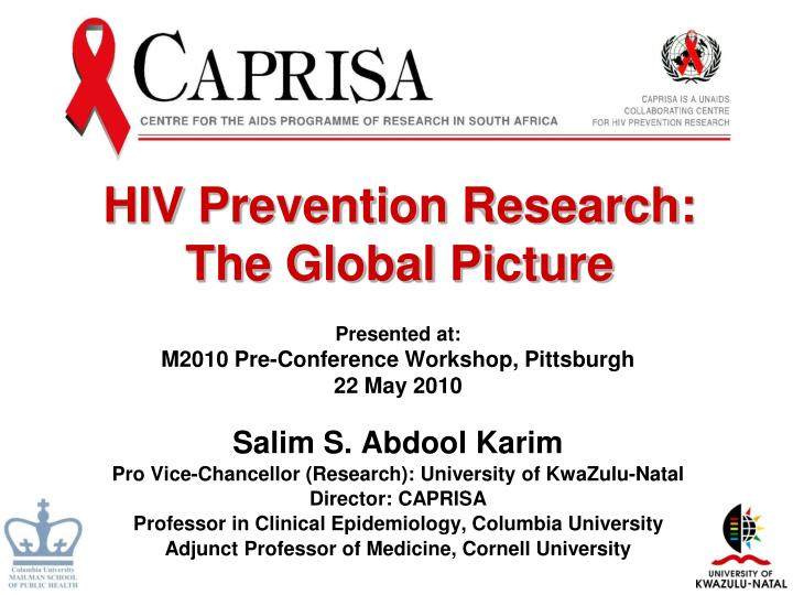 Hiv prevention research the global picture
