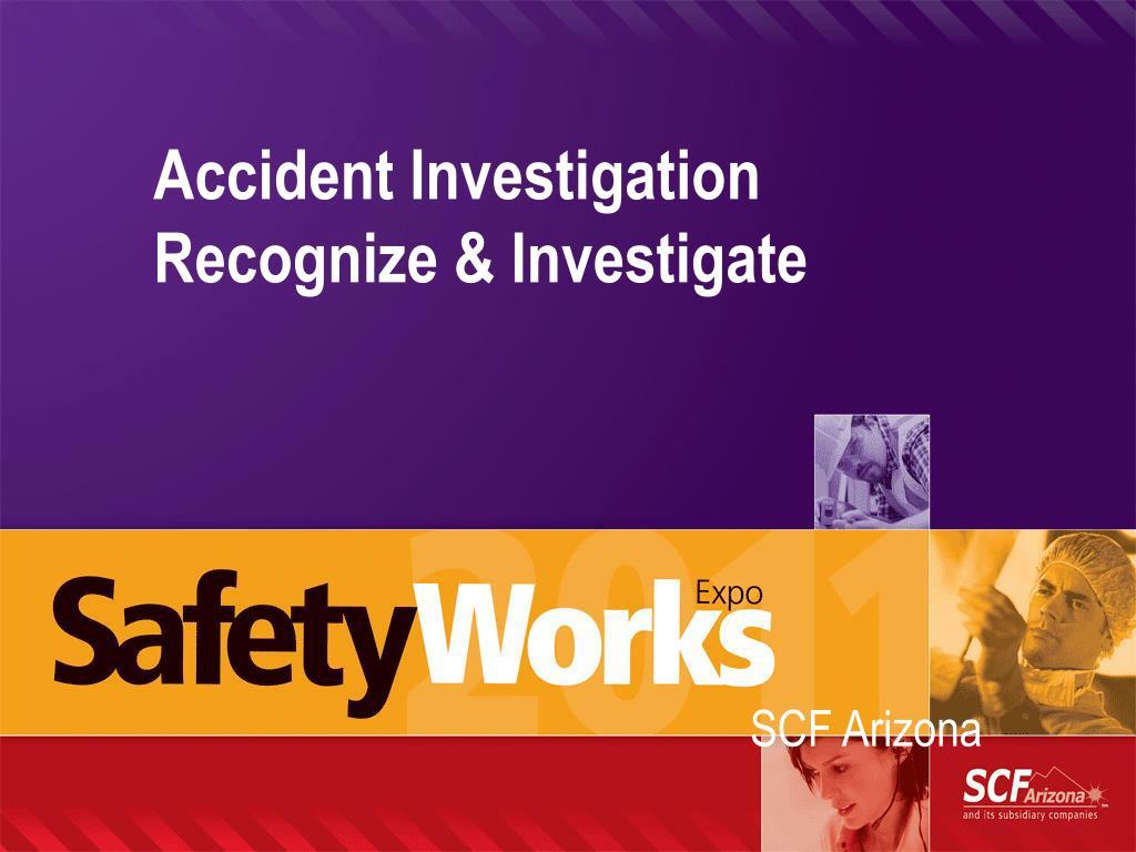accident investigation recognize investigate l.