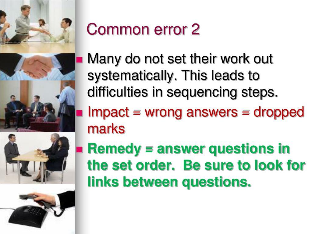 Common error 2