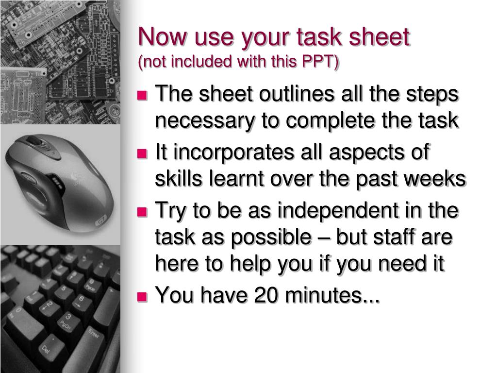Now use your task sheet