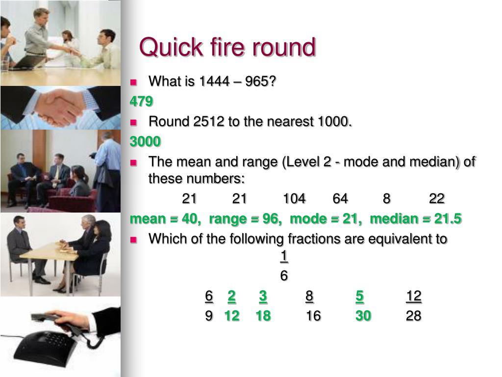 Quick fire round