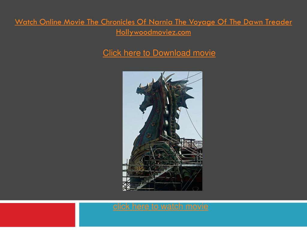 watch online movie the chronicles of narnia the voyage of the dawn treader hollywoodmoviez com l.