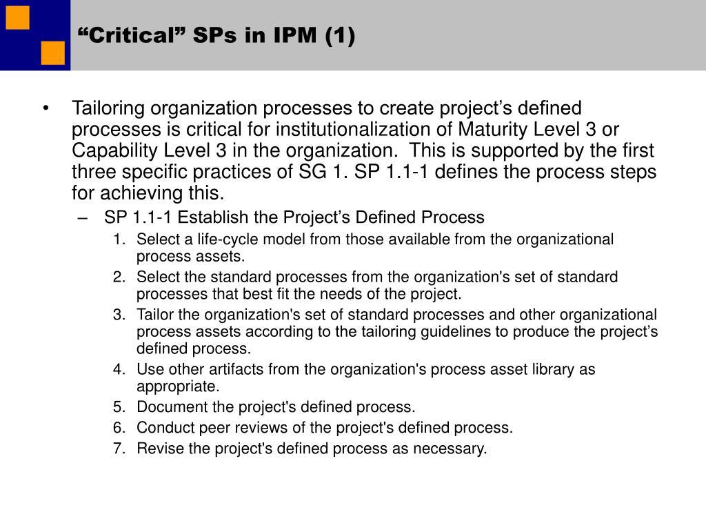 """Critical"" SPs in IPM (1)"