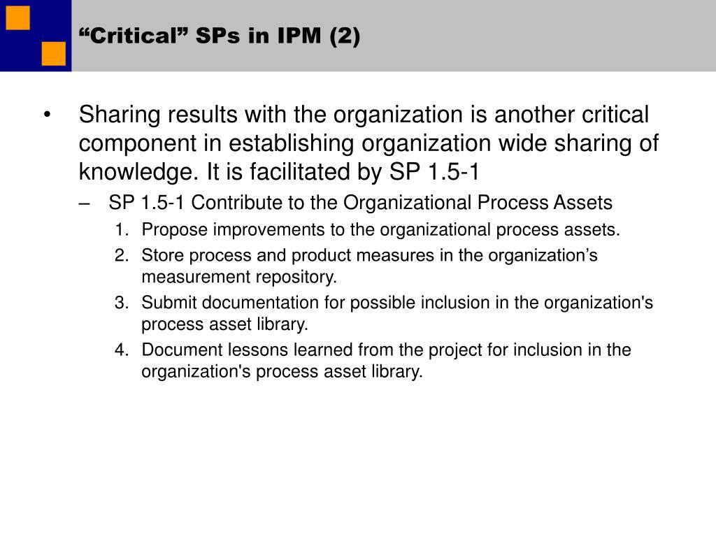 """Critical"" SPs in IPM (2)"