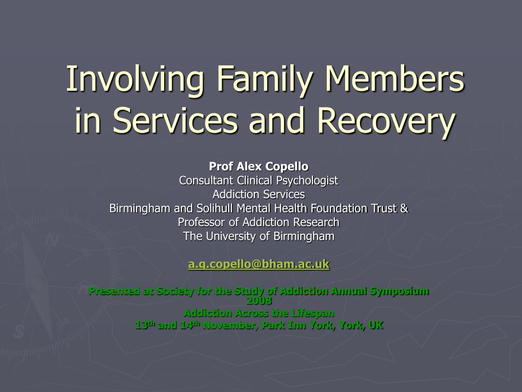 involving family members in services and recovery l.