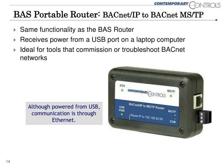 BAS Portable Router: