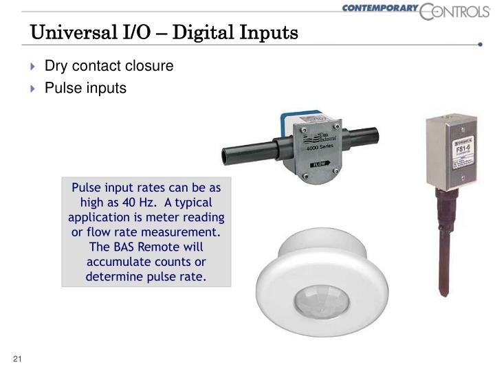 Universal I/O – Digital Inputs
