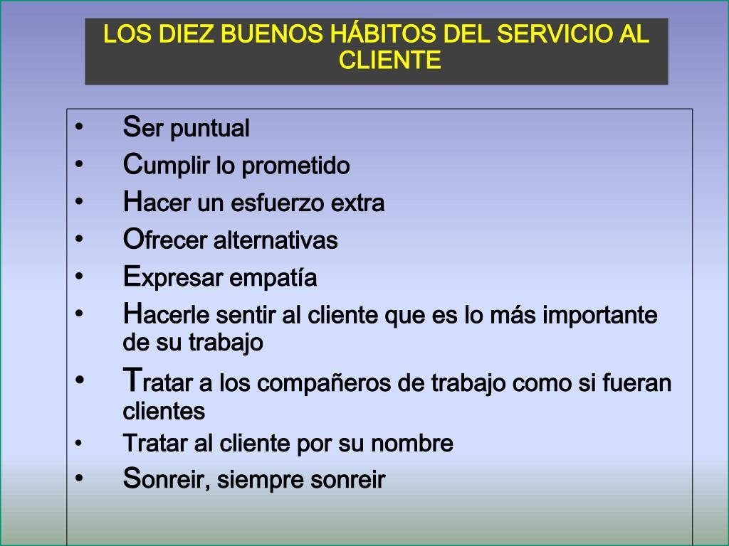 LOS DIEZ BUENOS HÁBITOS DEL SERVICIO AL CLIENTE