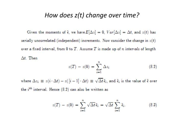 How does z t change over time