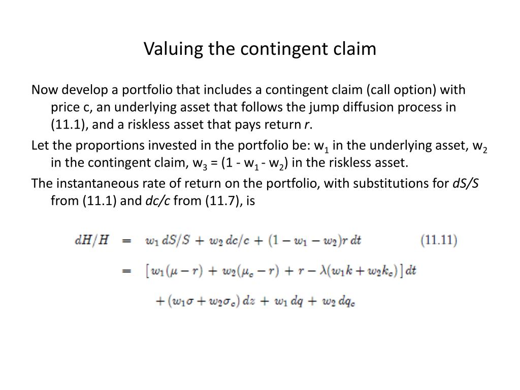 Valuing the contingent claim