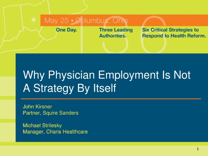 why physician employment is not a strategy by itself n.