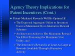 agency theory implications for patent incentives cont