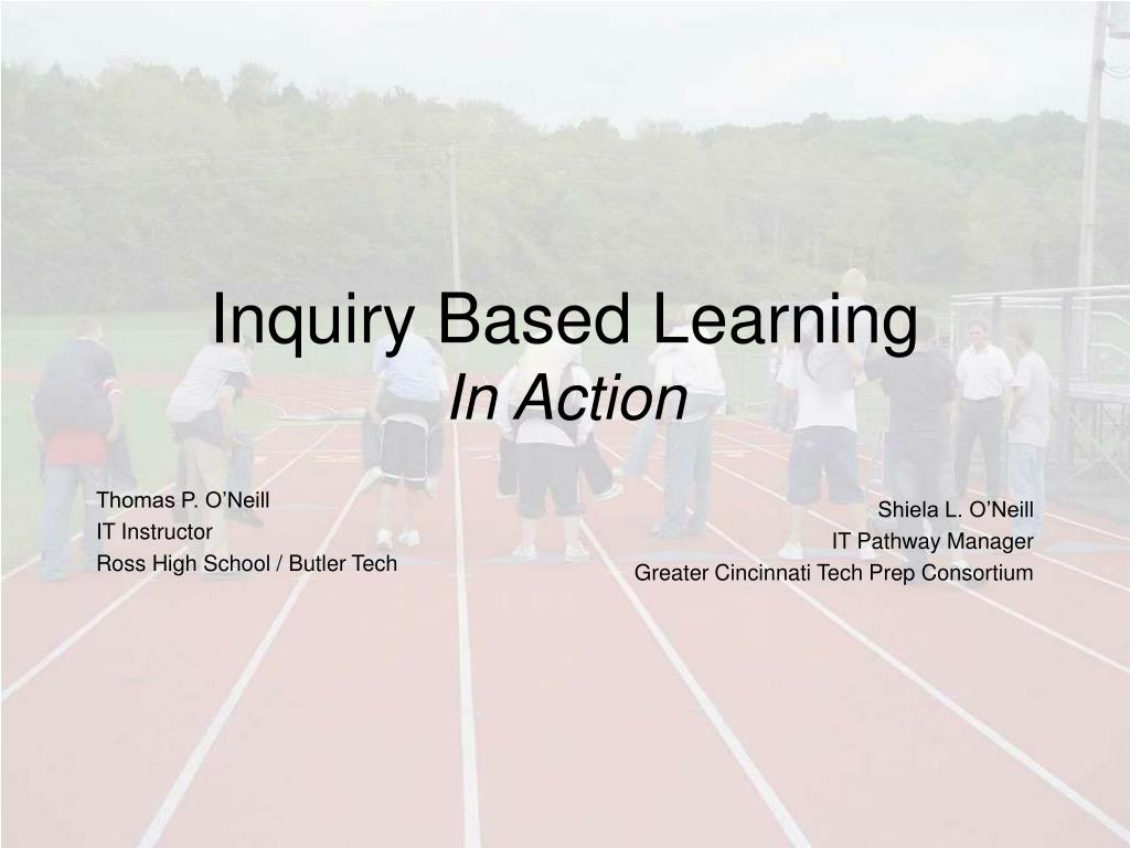 inquiry based learning in action l.