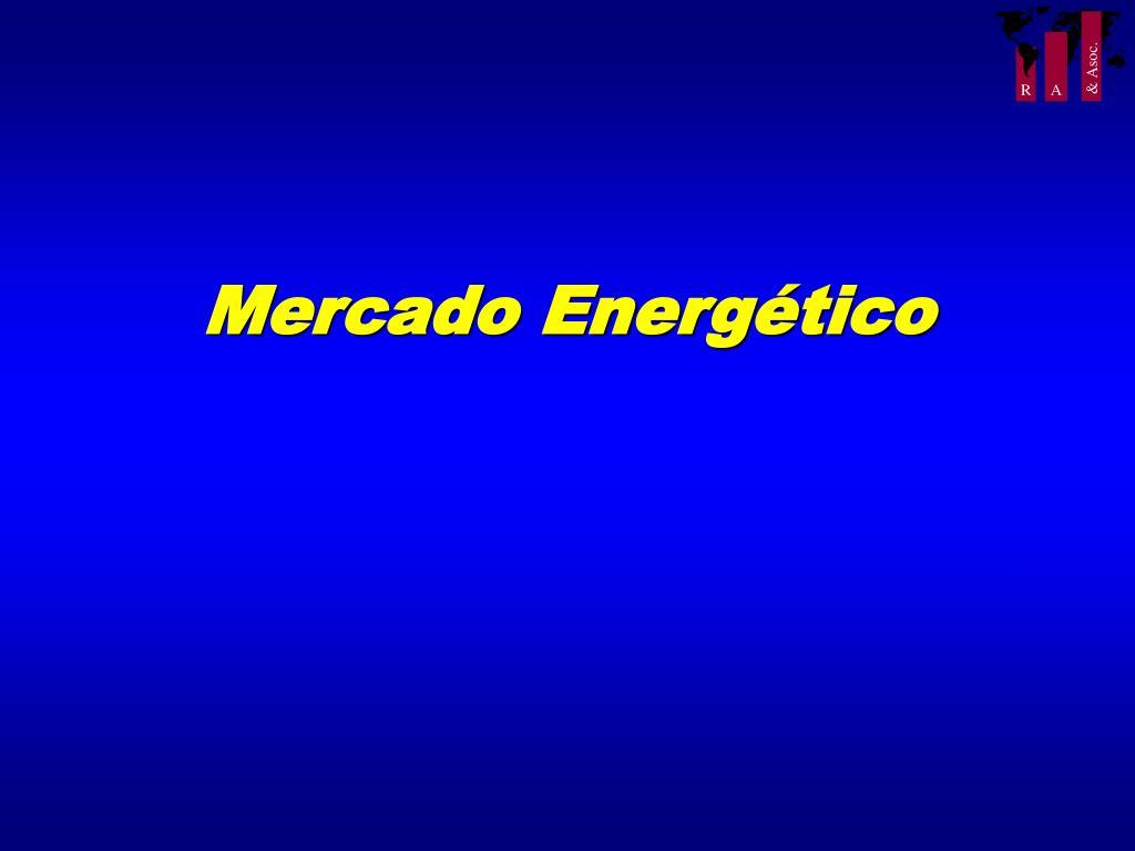 Mercado Energético
