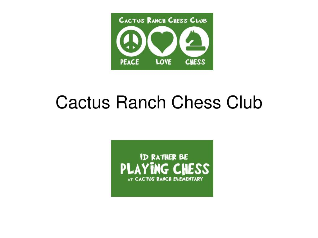cactus ranch chess club l.
