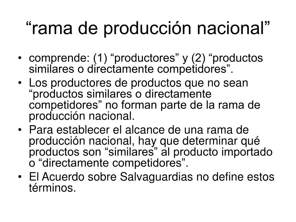 """""""rama de producción nacional"""""""