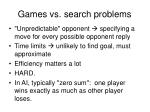 games vs search problems