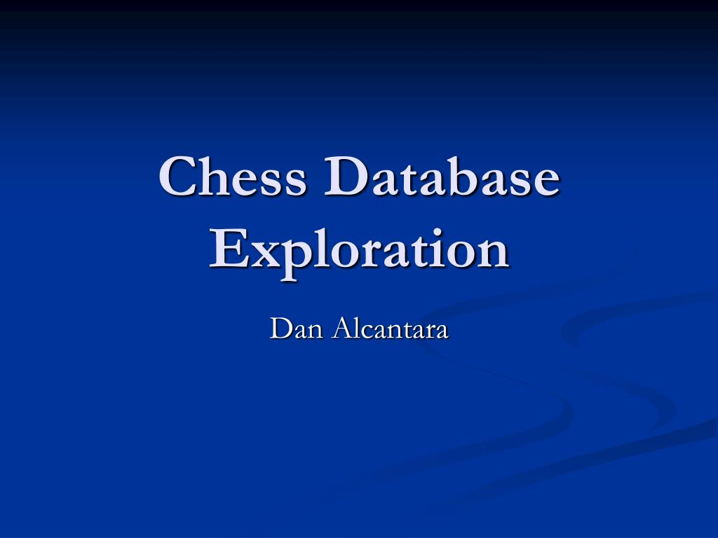 chess database exploration l.