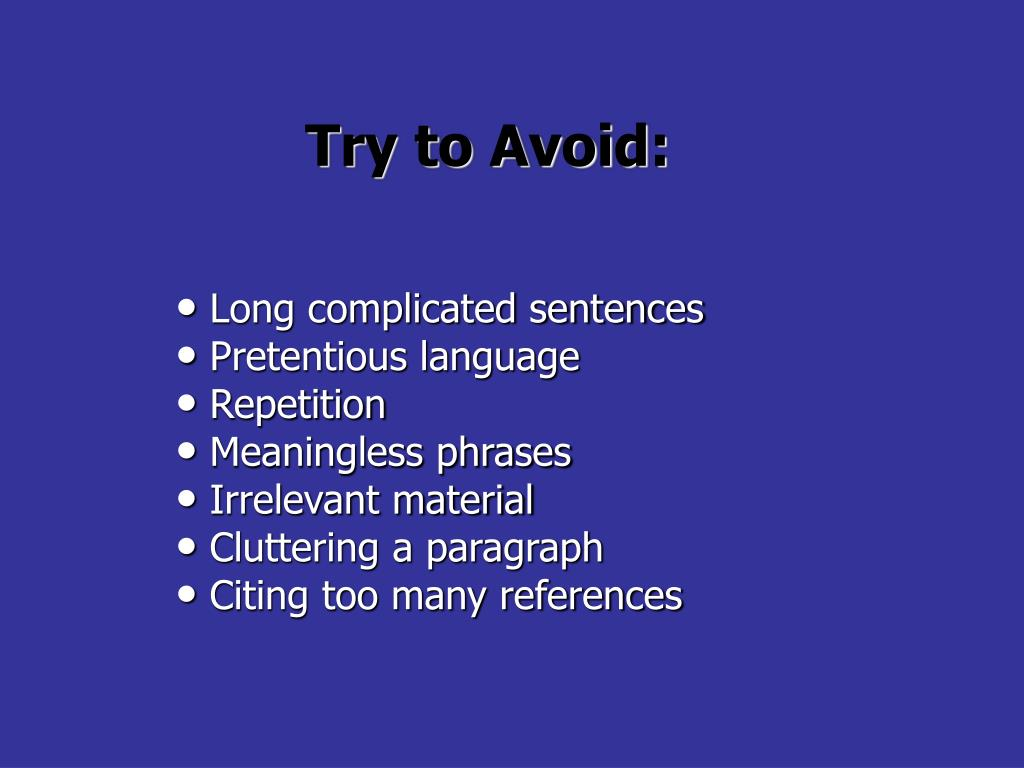 Try to Avoid: