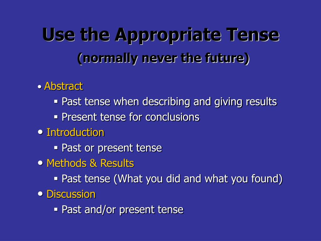 Use the Appropriate Tense