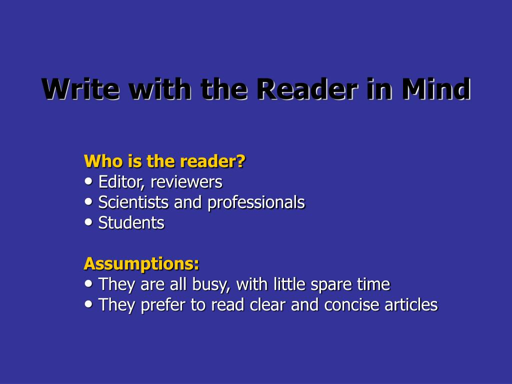 Write with the Reader in Mind