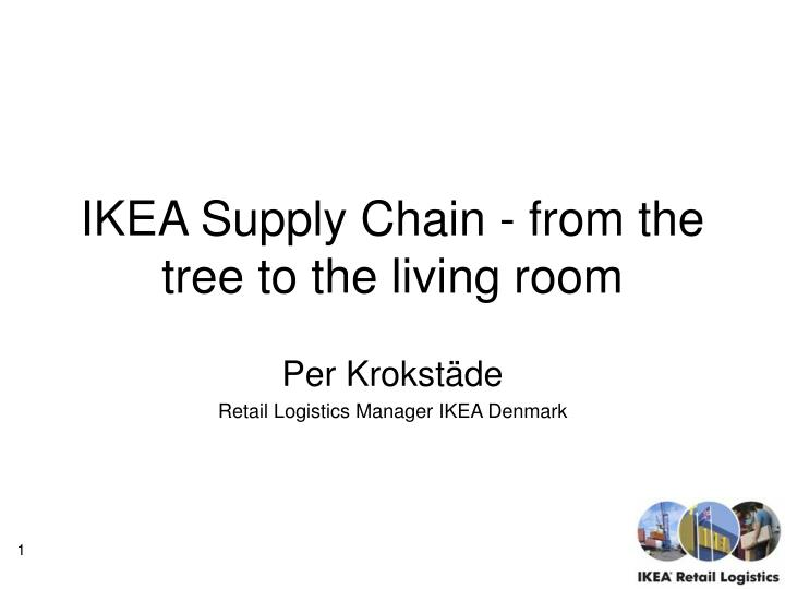 Ikea supply chain from the tree to the living room