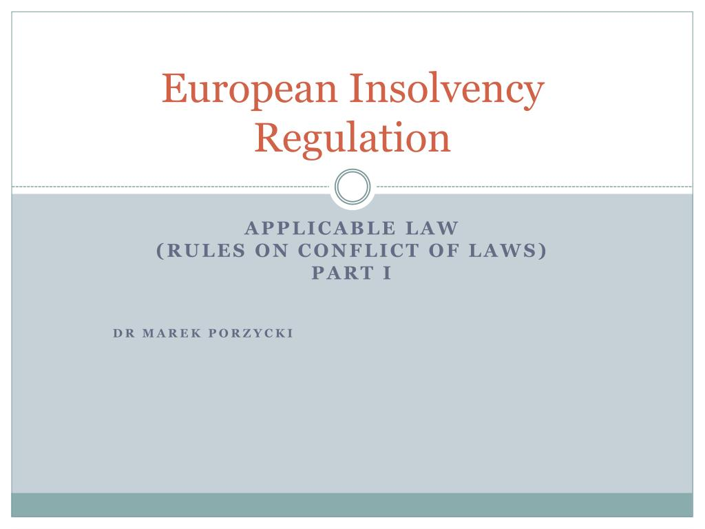 the scope and influence of the non eu insolvency proceedings in the eu The regime for dealing with insolvency proceedings cross-border european insolvency in have backtracked on the scope of rights of non-eu.