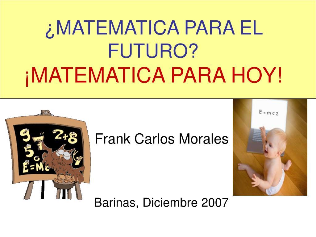 matematica para el futuro matematica para hoy l.