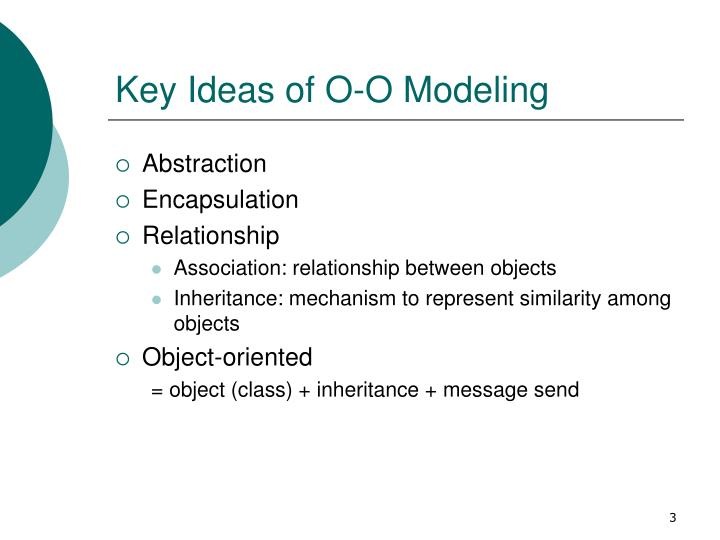 Key ideas of o o modeling