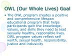 owl our whole lives goal