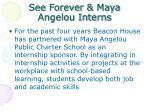 see forever maya angelou interns
