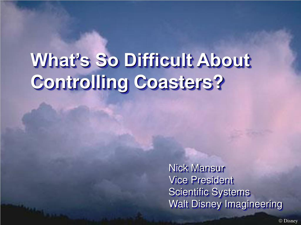 what s so difficult about controlling coasters l.