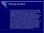 playing surface