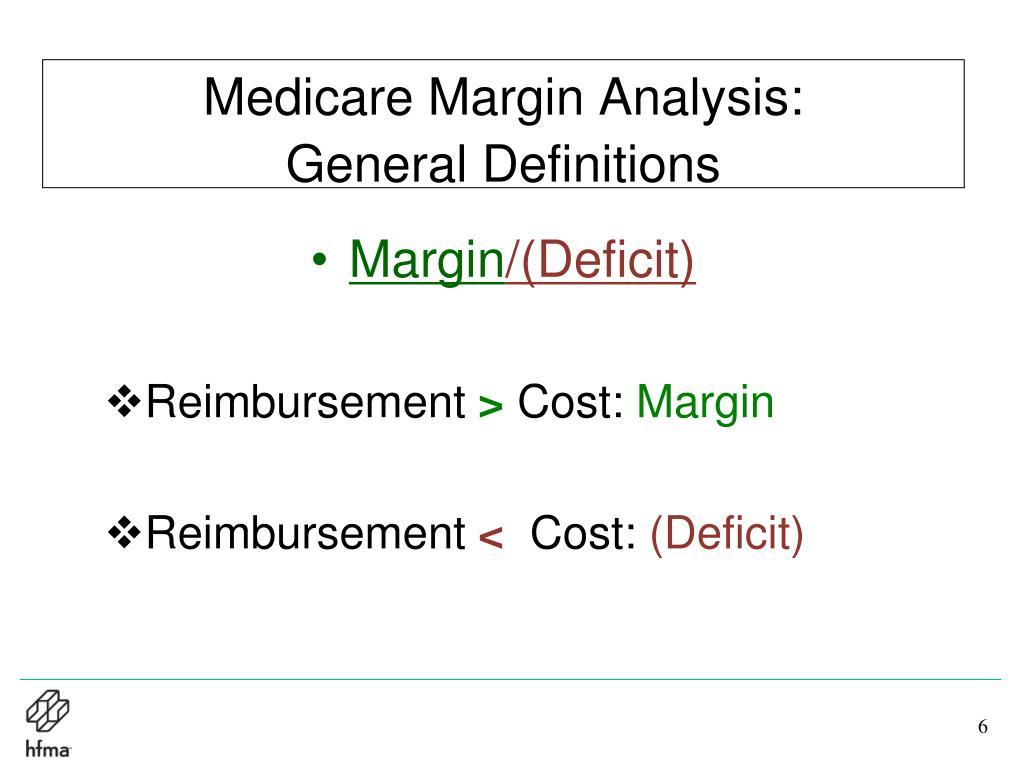 Medicare Margin Analysis:               General Definitions