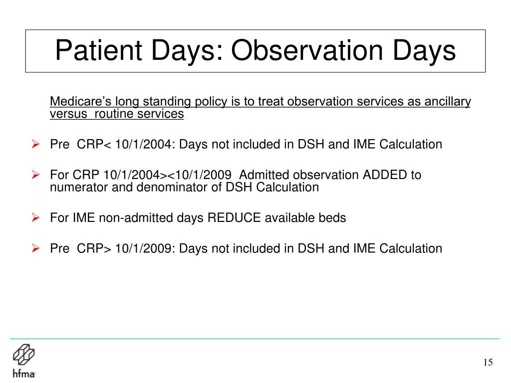 Patient Days: Observation Days