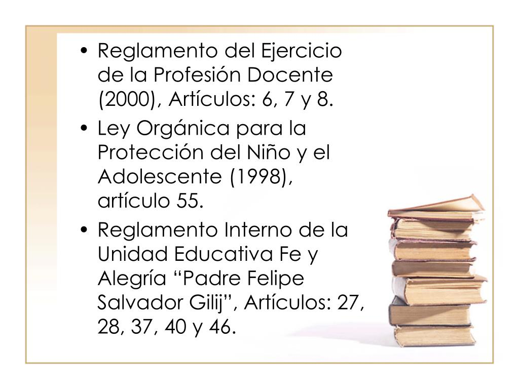 Reglamento del Ejercicio de la Profesión Docente (2000), Artículos: 6, 7 y 8.