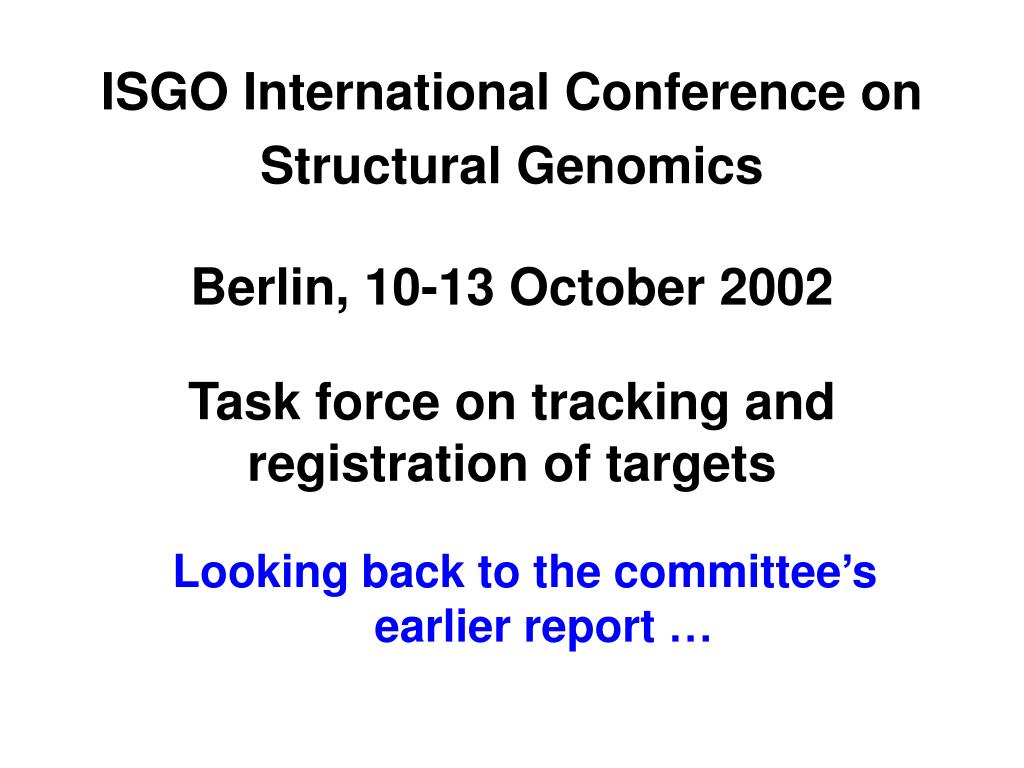 isgo international conference on structural genomics l.