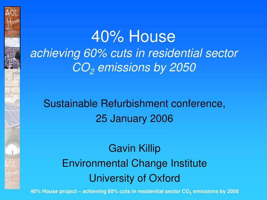 40 house achieving 60 cuts in residential sector co 2 emissions by 2050 l.
