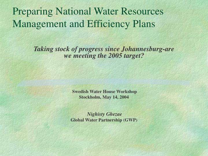 preparing national water resources management and efficiency plans n.