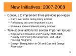 new initiatives 2007 2008