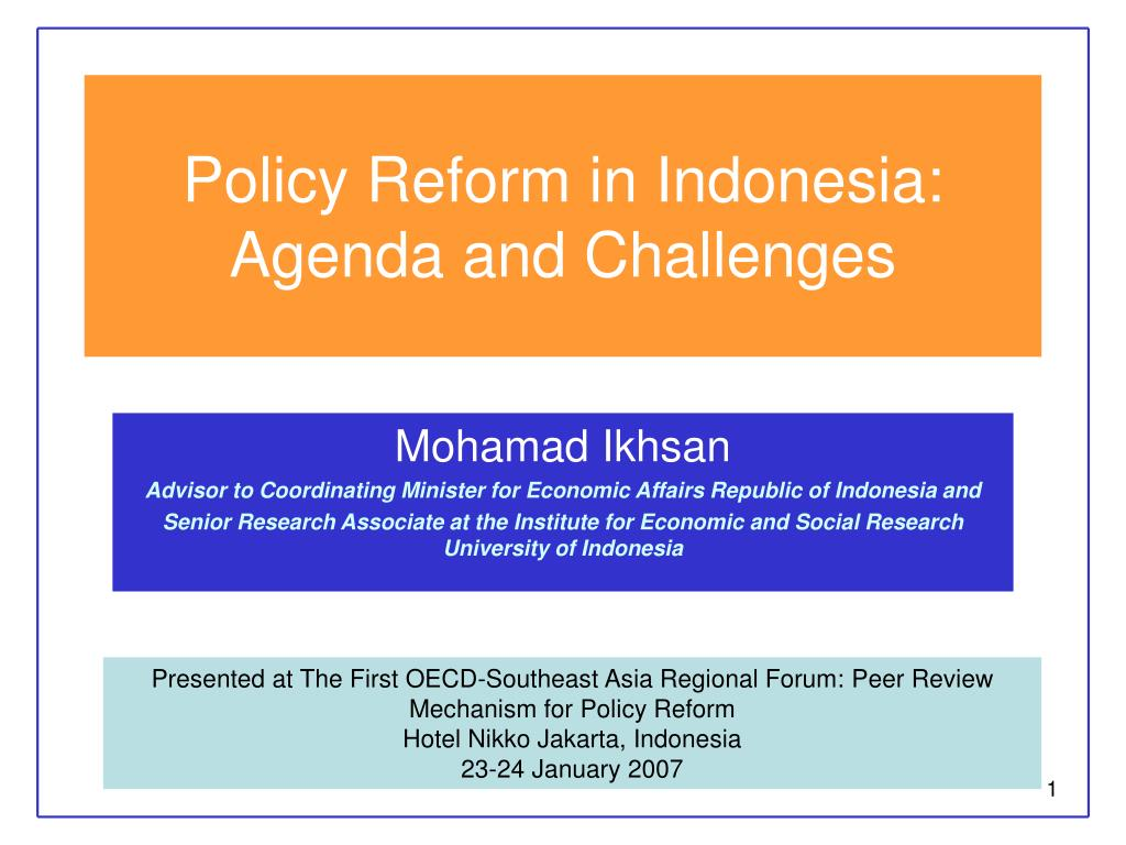 policy reform in indonesia agenda and challenges