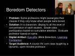 boredom detectors