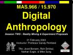 mas 966 15 970 digital anthropology
